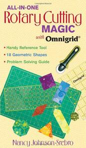 C&T Publishing  All-in-One Rotary Cutting Magic with Omnigrid