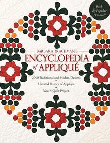 C&T Publishing  Barbara's Brackman's Encyclopedia of Applique