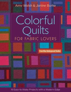 C&T Publishing  Colorful Quilts for Fabric Lovers