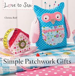 Search Press  Love to Sew - Simple Patchwork Gifts