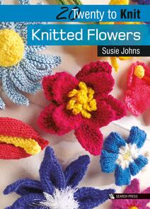 Search Press  20 To Knit : Knitted Flowers