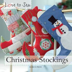 Search Press  Christmas Stockings (Love to Sew)