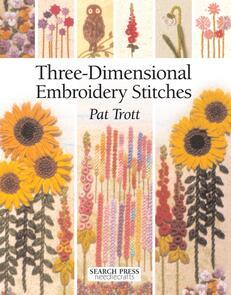 Search Press  Three-Dimensional Embroidery Stitches