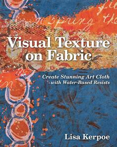C&T Publishing  Visual Texture on Fabric