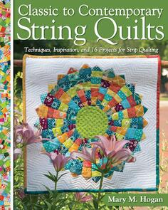 Landauer  Classic to Contemporary String Quilts