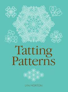 Guild of Master Craftsman Publications Ltd Tatting Patterns