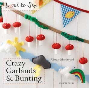 Search Press  Crazy Garlands & Bunting