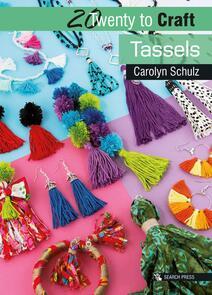Search Press  20 to Craft: Tassels