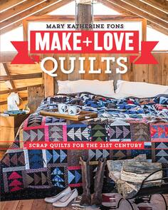 Stash Books  Make & Love Quilts: Scrap Quilts