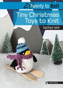 Search Press  20 to Knit: Tiny Christmas Toys to Knit