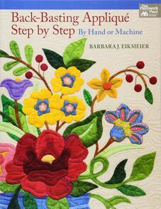 Martingale  Back-Basting Appliqué, Step by Step
