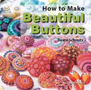 Search Press  How to Make Beautiful Buttons