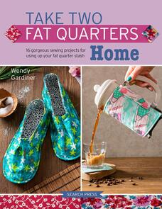 Search Press  Take Two Fat Quarters : Home