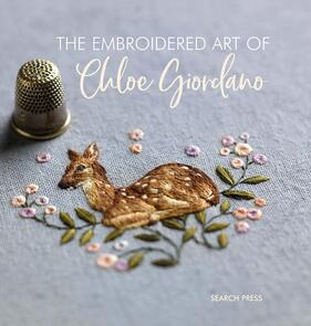 Search Press  The Embroidered Art of Chloe Giordano