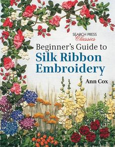 Search Press  Beginner's Guide to Silk Ribbon