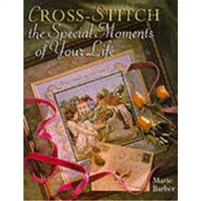 Sterling Publishing Cross-stitch the Special Moments in Your Life