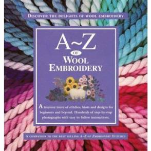 A-Z Books  A-Z of Wool Embroidery