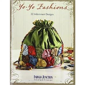 Indygo Junction  Yo-Yo Fashions: 22 Adornment Designs
