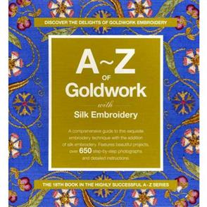 Search Press A-Z of Goldwork and Silk Embroidery