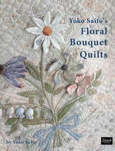 Yoko Saito Floral Bouquet Quilts - Book
