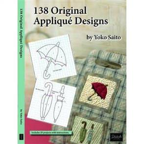 Yoko Saito 138 Original Applique Designs