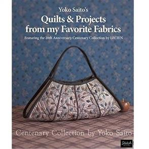 Stitch Publications  Yoko Saito's Quilts & Projects from My Favorite Fabrics