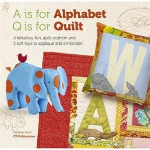 Country Bumpkin A is for Alphabet, Q is for Quilt