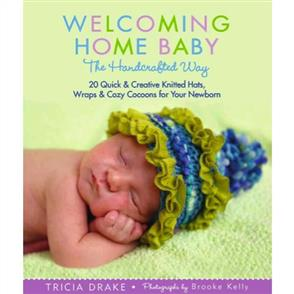 MISC  Welcoming Home Baby the Handcrafted Way