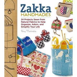 Rockport Publishers  Zakka Handmades : 24 Projects Sewn from Natural Fabrics