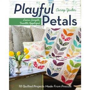 C&T Publishing Playful Petals : Learn Simple, Fusible Applique