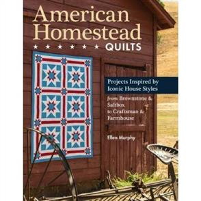 C&T Publishing  American Homestead Quilts