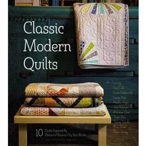 C&T Publishing  Classic Modern Quilts : 10 Quilts Inspired by Historical Kansas City Star Blocks