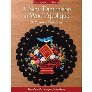 C&T Publishing  A New Dimension in Wool Applique