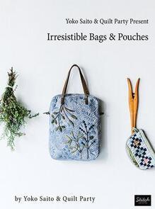 Yoko Saito Irresistible Bags & Pouches - Book