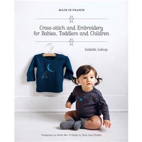 Murdoch Books Cross-stitch and Embroidery for Babies, Toddlers and Children