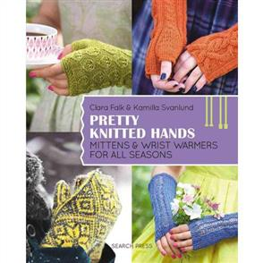 Search Press  Pretty Knitted Hands : Mittens & Wrist Warmers for All Seasons