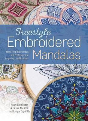 Di Van Niekerk Freestyle Embroidered Mandalas by Hazel Blomkamp & Di van Niekerk with