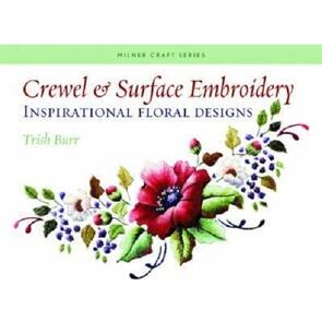 Milner Craft Crewel & Surface Embroidery : Inspirational Floral Designs