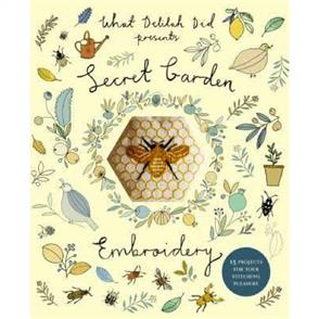 Pavilion Books Secret Garden Embroidery : 15 Projects for Your Stitching Pleasure