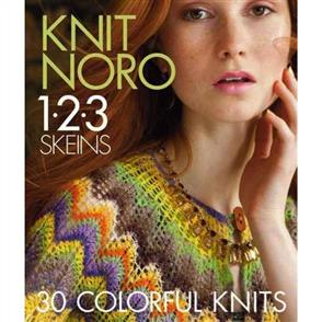 Sixth & Springs Knit Noro 1 2 3 Skeins : 30 Colourful Knits