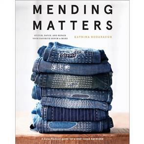 MISC Mending Matters: Stitch Patch and Repair Your Favorite Denim and More