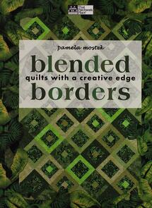 Martingale  Blended Borders: Quilts with a Creative Edge