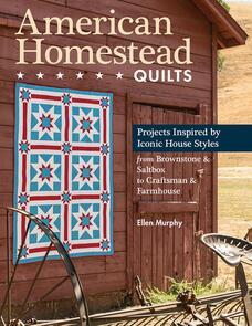 C&T Publishing  American Homestead Quilt