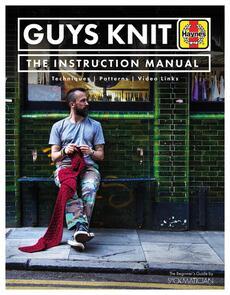 Haynes Publishing  Guys Knit: The Instruction Manual