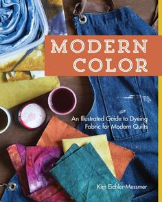 Stash Books  Modern Color - Dying Fabric