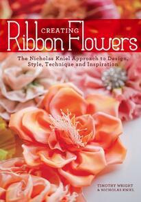 Interweave Press  Creating Ribbon Flowers