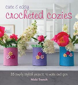 Cico Books  Cute and Easy Crocheted Cosies