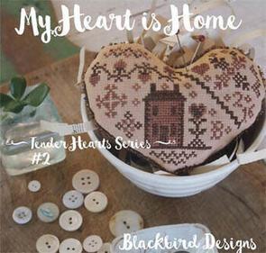 Blackbird Designs  My Heart is Home
