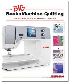 Bernina  The Big Book of Machine Quilting