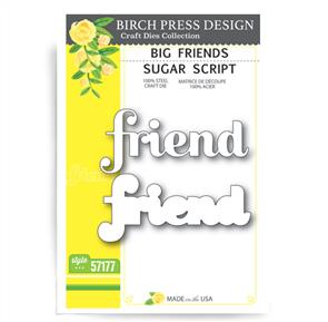Birch Press  Big Friend Sugar Script